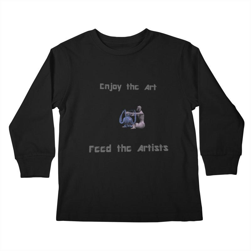 Feed the Artists (Chyrkyan) Kids Longsleeve T-Shirt by CIULLO CORPORATION's Artist Shop