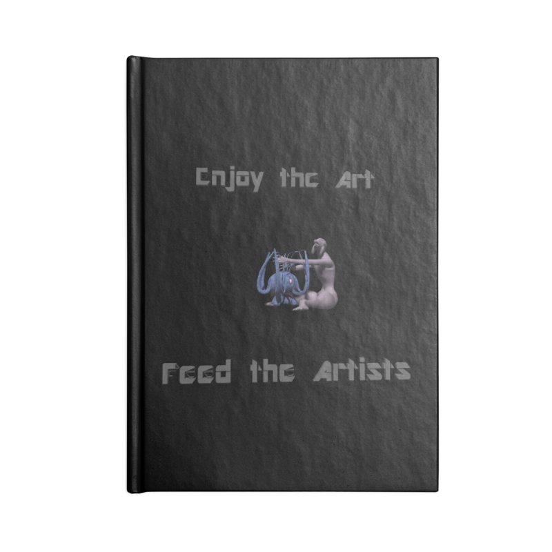 Feed the Artists (Chyrkyan) Accessories Notebook by CIULLO CORPORATION's Artist Shop
