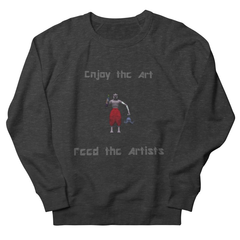 Feed the Artists (Chyrkyan casual) Women's Sweatshirt by CIULLO CORPORATION's Artist Shop