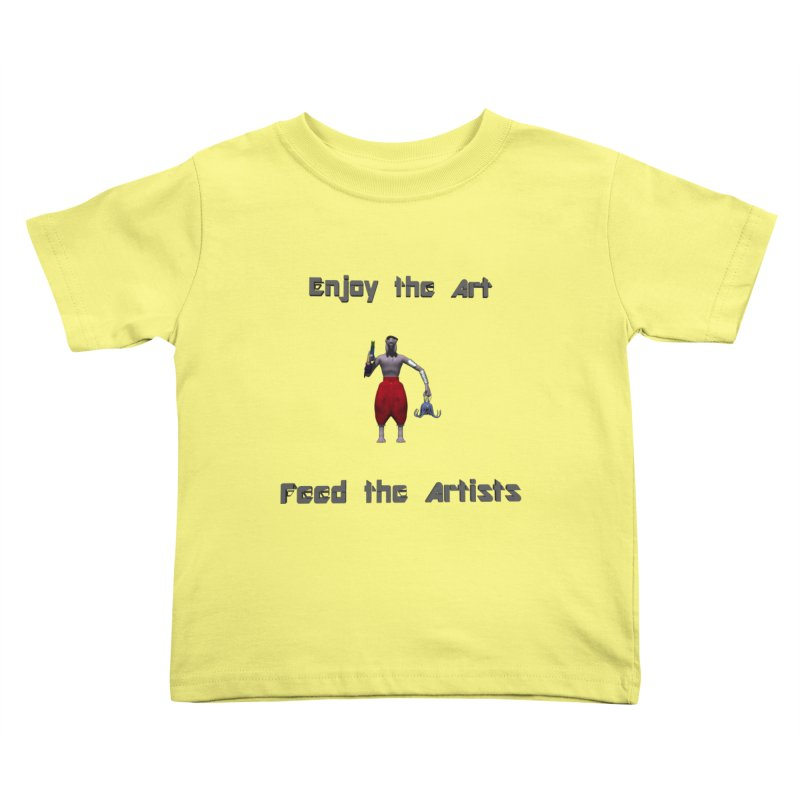 Feed the Artists (Chyrkyan casual) Kids Toddler T-Shirt by CIULLO CORPORATION's Artist Shop