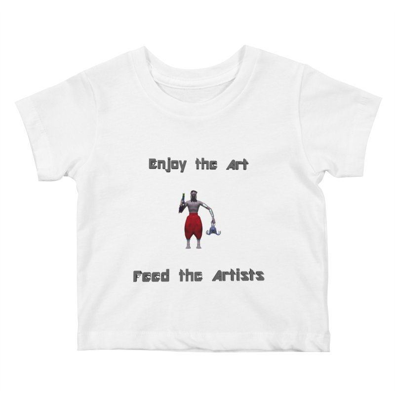 Feed the Artists (Chyrkyan casual) Kids Baby T-Shirt by CIULLO CORPORATION's Artist Shop