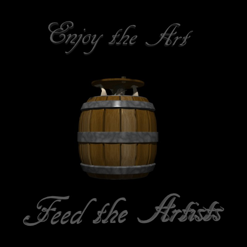 Feed the Artists (Barrel Gnome) None  by CIULLO CORPORATION's Artist Shop