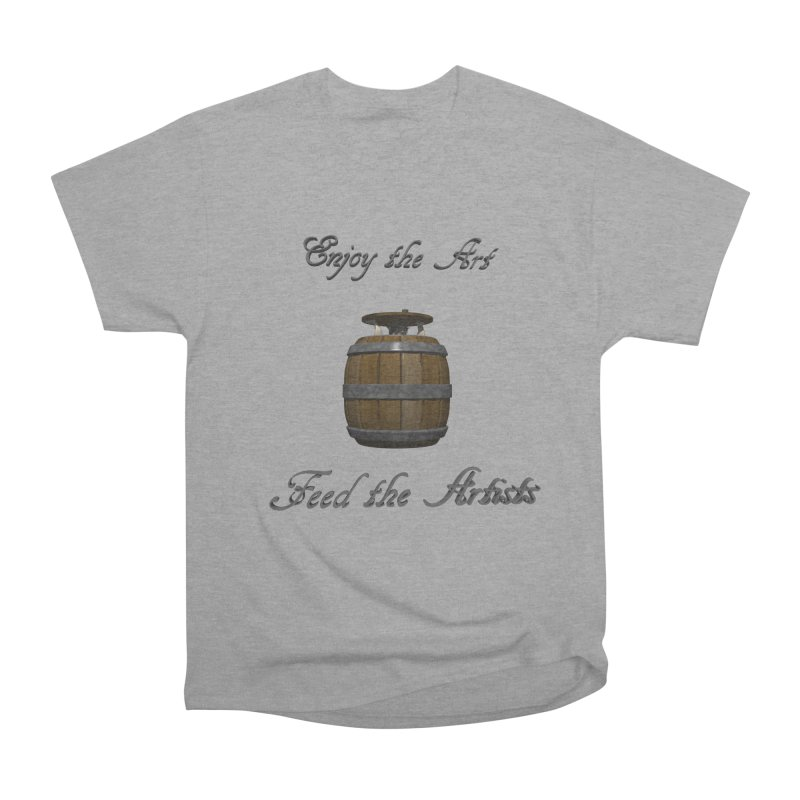 Feed the Artists (Barrel Gnome) Women's Classic Unisex T-Shirt by CIULLO CORPORATION's Artist Shop