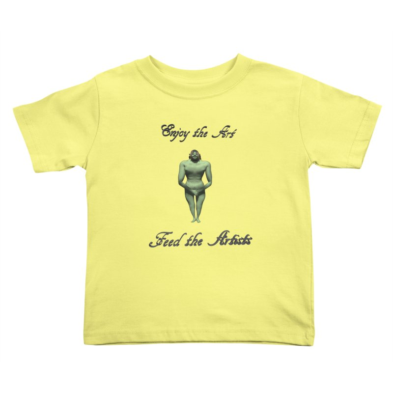 Feed the Artists (Orc) Kids Toddler T-Shirt by CIULLO CORPORATION's Artist Shop