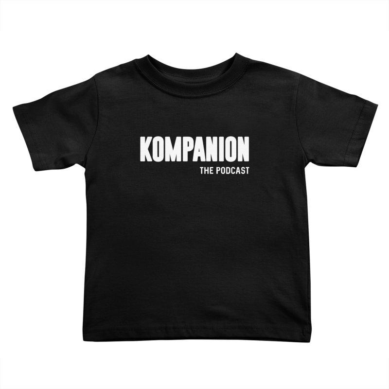 Kompanion the Podcast Kids Toddler T-Shirt by ckkompanion's Artist Shop
