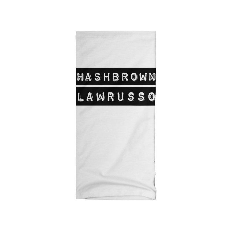 Hashbrown LawRusso Accessories Neck Gaiter by ckkompanion's Artist Shop