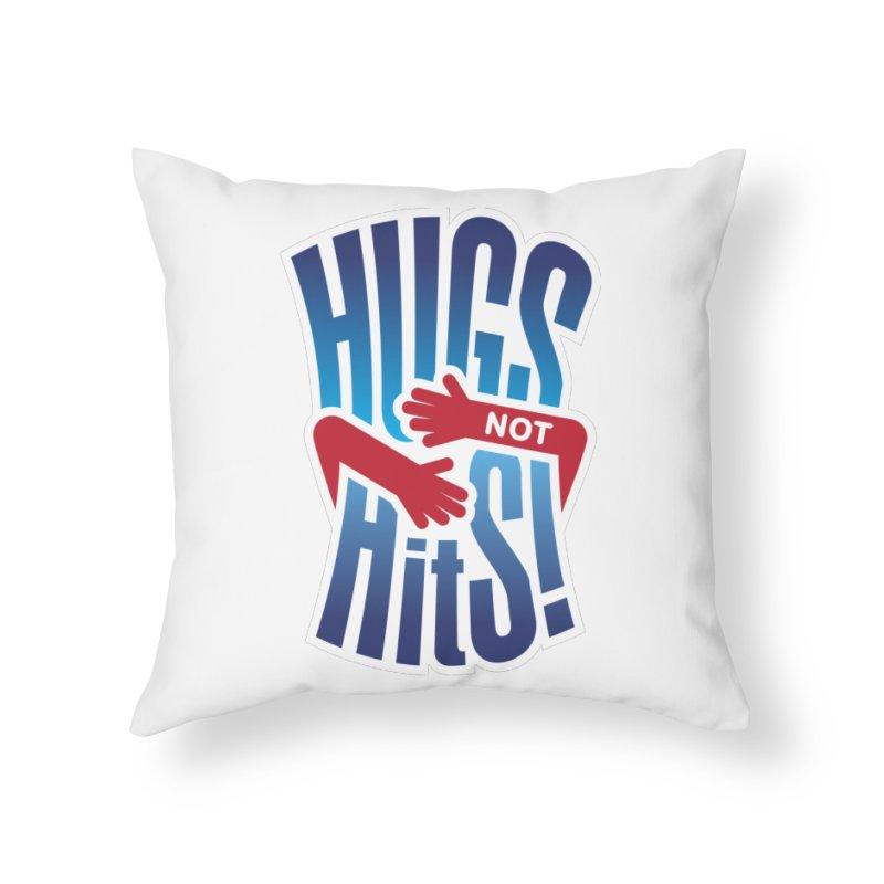 Hugs Not Hits Home Throw Pillow by ckkompanion's Artist Shop