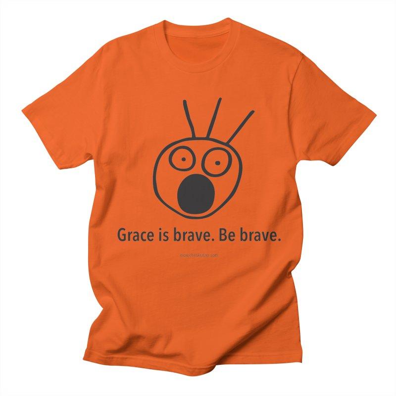 Grace is brave. Be brave. Men's Regular T-Shirt by Chris Kratzer Artist Shop