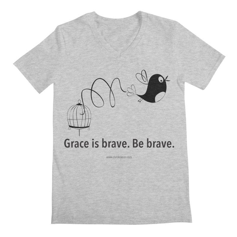 Grace is brave. Be brave. (bird) Men's V-Neck by Chris Kratzer Artist Shop