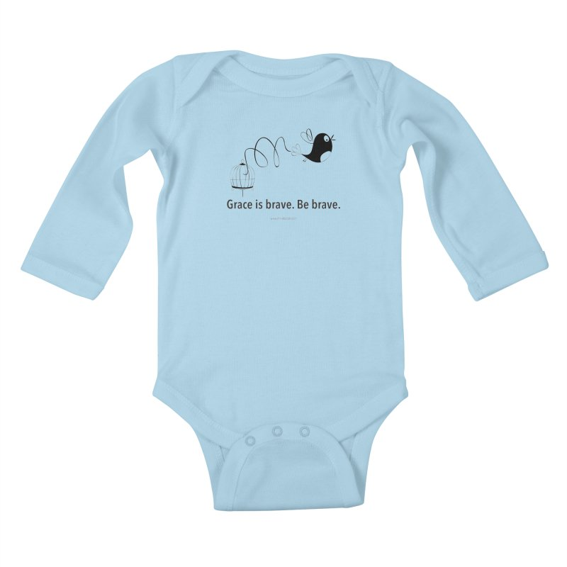 Grace is brave. Be brave. (bird) Kids Baby Longsleeve Bodysuit by Chris Kratzer Artist Shop