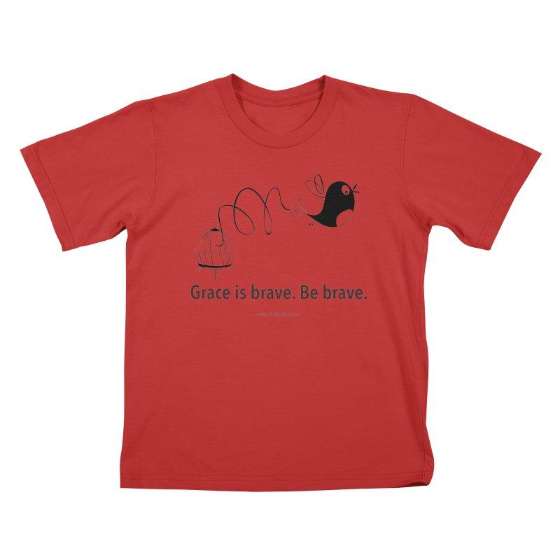 Grace is brave. Be brave. (bird) Kids T-Shirt by Chris Kratzer Artist Shop