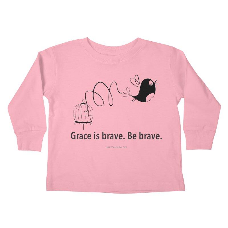 Grace is brave. Be brave. (bird) Kids Toddler Longsleeve T-Shirt by Chris Kratzer Artist Shop
