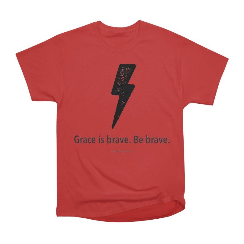 Grace is brave. Be brave. (bolt) Men's Heavyweight T-Shirt by Chris Kratzer Artist Shop