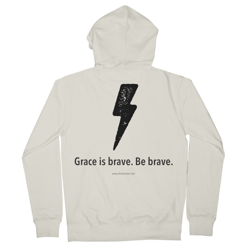 Grace is brave. Be brave. (bolt) Men's French Terry Zip-Up Hoody by Chris Kratzer Artist Shop