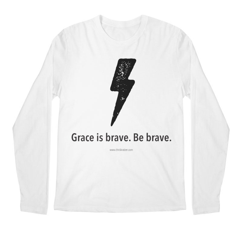 Grace is brave. Be brave. (bolt) Men's Regular Longsleeve T-Shirt by Chris Kratzer Artist Shop