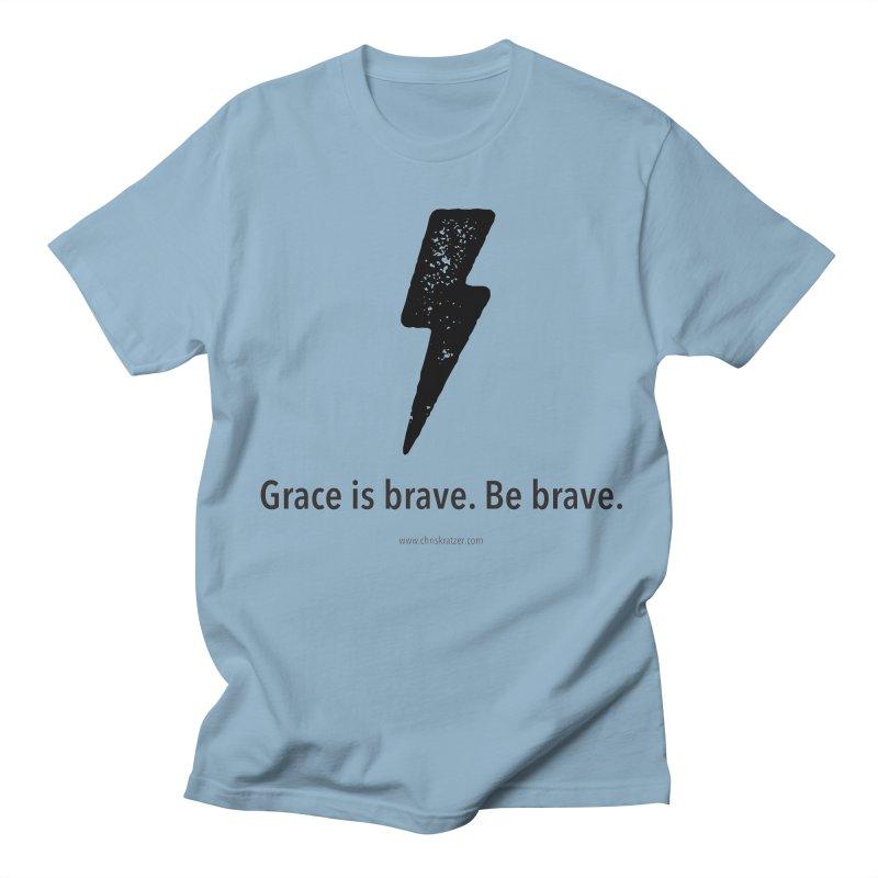 Grace is brave. Be brave. (bolt) Women's Regular Unisex T-Shirt by Chris Kratzer Artist Shop