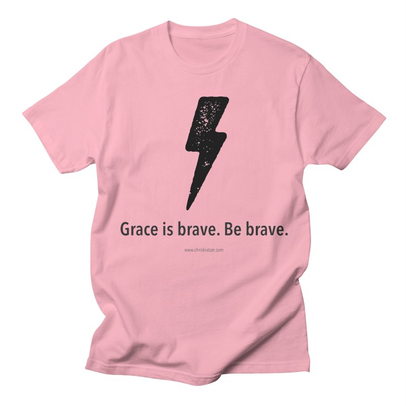 Grace is brave. Be brave. (bolt) Men's Regular T-Shirt by Chris Kratzer Artist Shop
