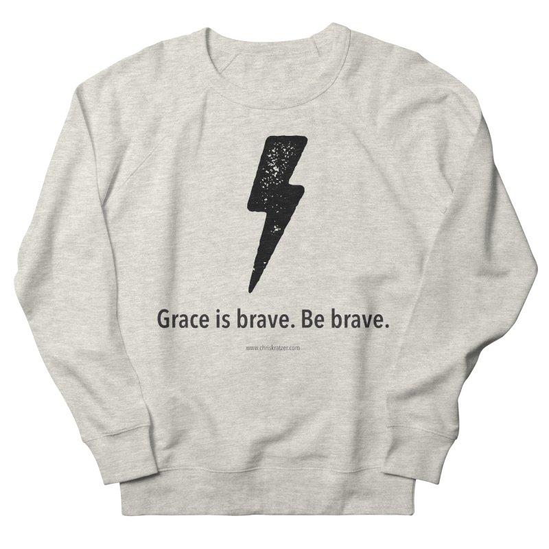 Grace is brave. Be brave. (bolt) Men's Sweatshirt by Chris Kratzer Artist Shop