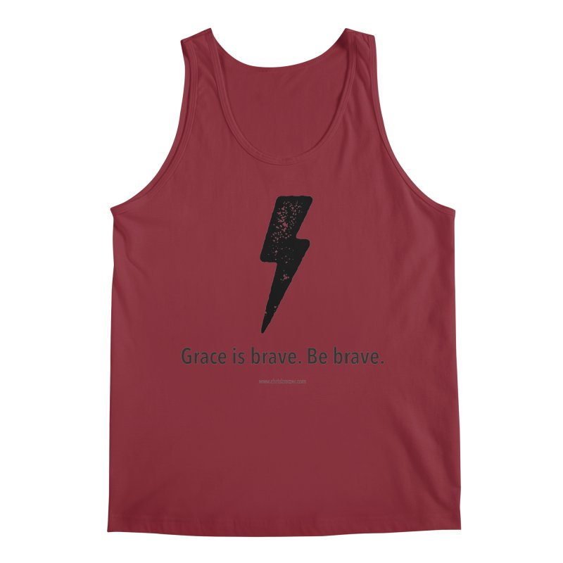 Grace is brave. Be brave. (bolt) Men's Regular Tank by Chris Kratzer Artist Shop