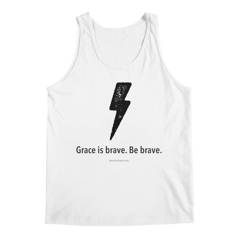 Grace is brave. Be brave. (bolt) Men's Regular Tank by Chris Kratzer Artist Shop