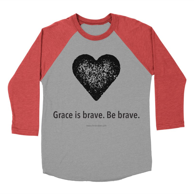 Grace is brave. Be brave. (heart) Men's Baseball Triblend Longsleeve T-Shirt by Chris Kratzer Artist Shop