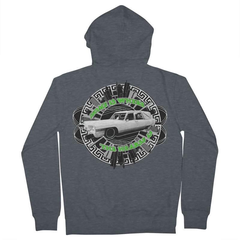 Home is Where the Hearse Is Men's French Terry Zip-Up Hoody by Clare Bohning's Shop