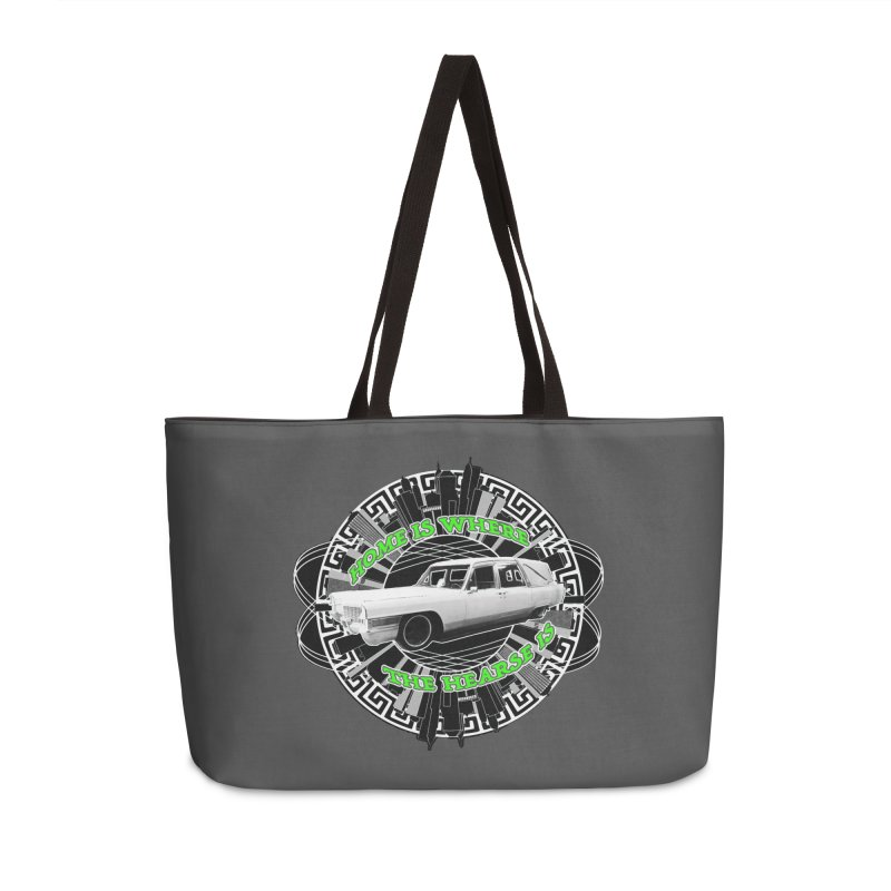 Home is Where the Hearse Is Accessories Weekender Bag Bag by Clare Bohning's Shop