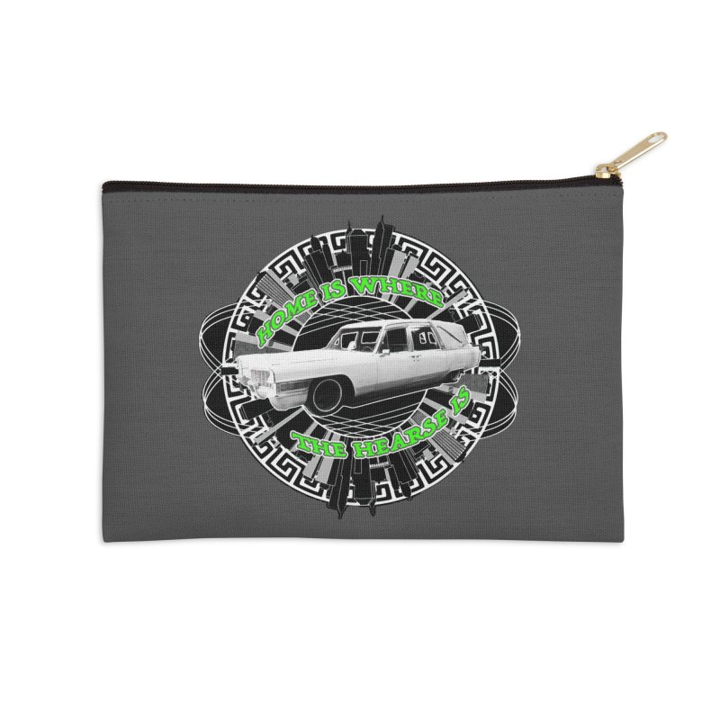 Home is Where the Hearse Is Accessories Zip Pouch by Clare Bohning's Shop