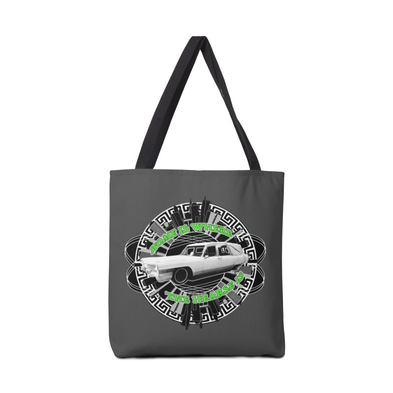 Home is Where the Hearse Is Accessories Tote Bag Bag by Clare Bohning's Shop