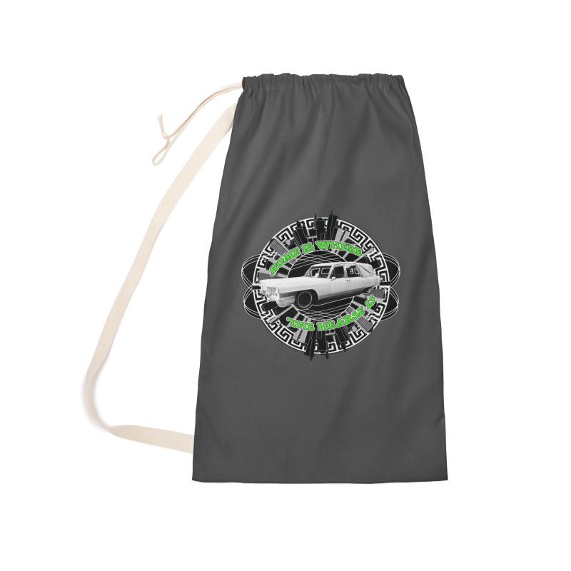 Home is Where the Hearse Is Accessories Laundry Bag Bag by Clare Bohning's Shop