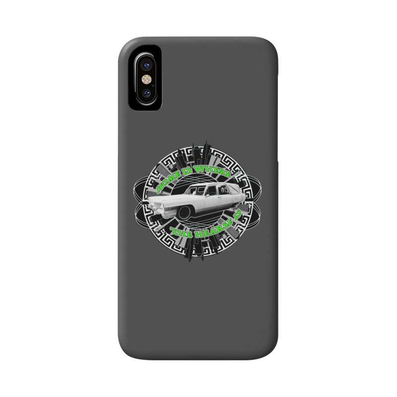 Home is Where the Hearse Is Accessories Phone Case by Clare Bohning's Shop
