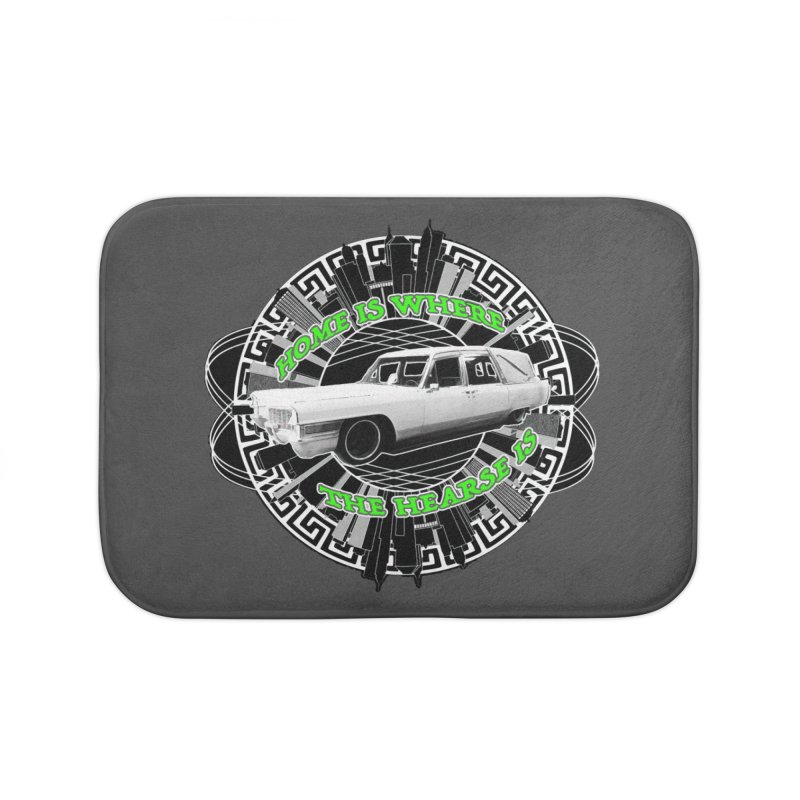 Home is Where the Hearse Is Home Bath Mat by Clare Bohning's Shop