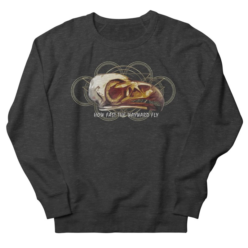 How Fast the Wayward Fly Women's French Terry Sweatshirt by Clare Bohning's Shop