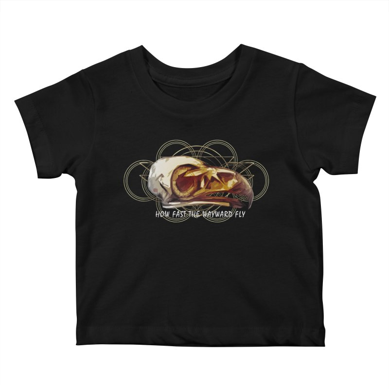 How Fast the Wayward Fly Kids Baby T-Shirt by Clare Bohning's Shop