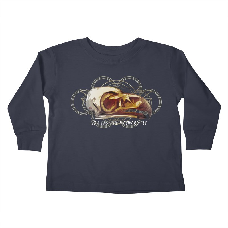 How Fast the Wayward Fly Kids Toddler Longsleeve T-Shirt by Clare Bohning's Shop