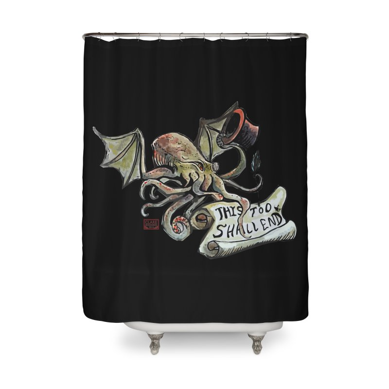 This Too Shall End Home Shower Curtain by Clare Bohning's Shop