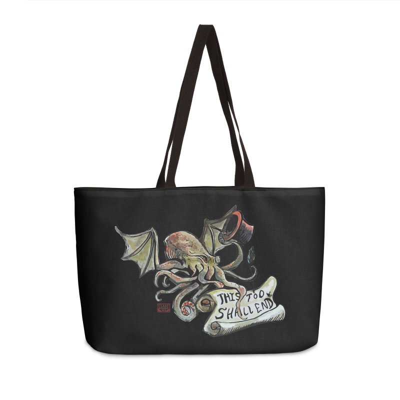 This Too Shall End Accessories Weekender Bag Bag by Clare Bohning's Shop