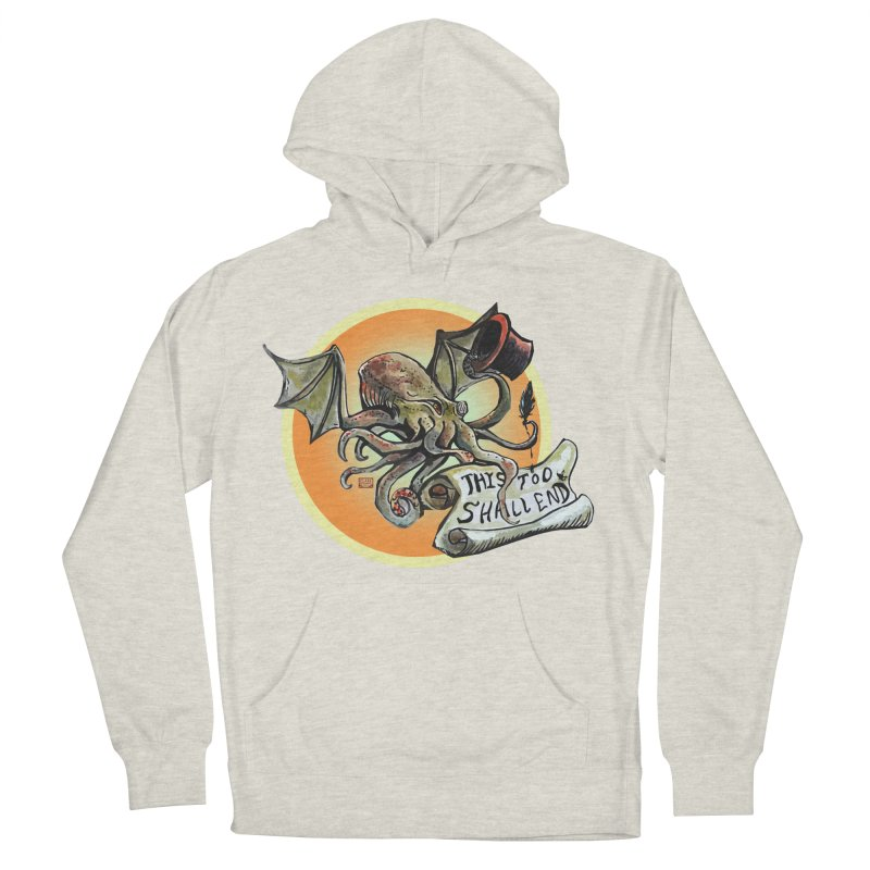 This Too Shall End Women's French Terry Pullover Hoody by Clare Bohning's Shop