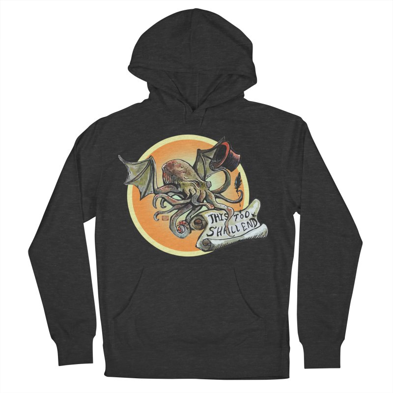 This Too Shall End Men's French Terry Pullover Hoody by Clare Bohning's Shop