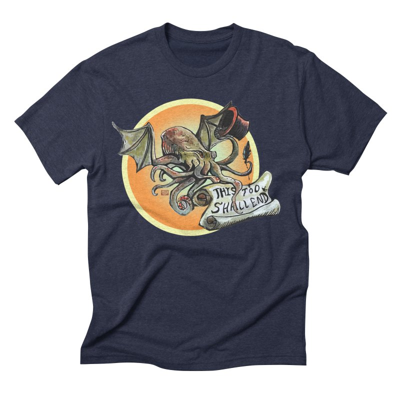 This Too Shall End Men's Triblend T-Shirt by Clare Bohning's Shop