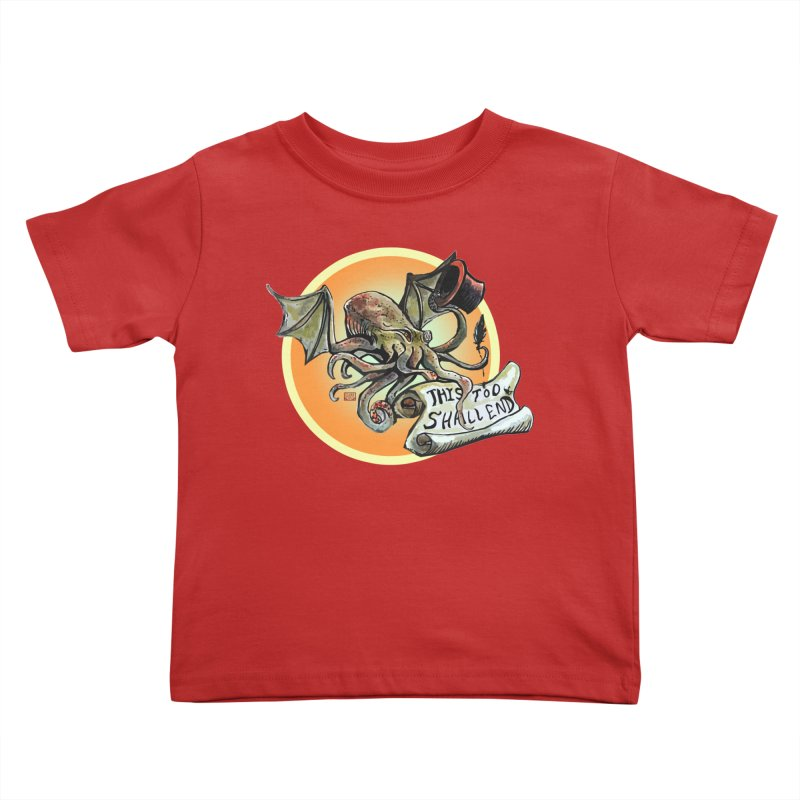 This Too Shall End Kids Toddler T-Shirt by Clare Bohning's Shop