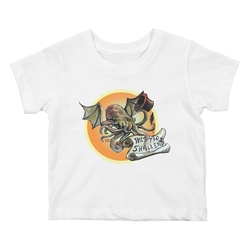 This Too Shall End Kids Baby T-Shirt by Clare Bohning's Shop