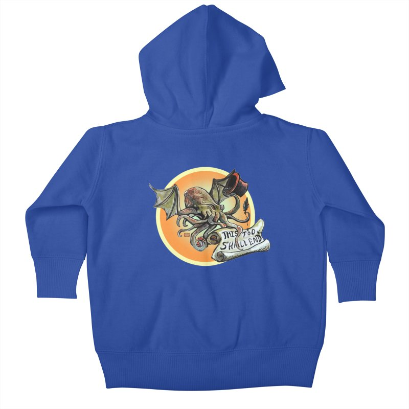 This Too Shall End Kids Baby Zip-Up Hoody by Clare Bohning's Shop