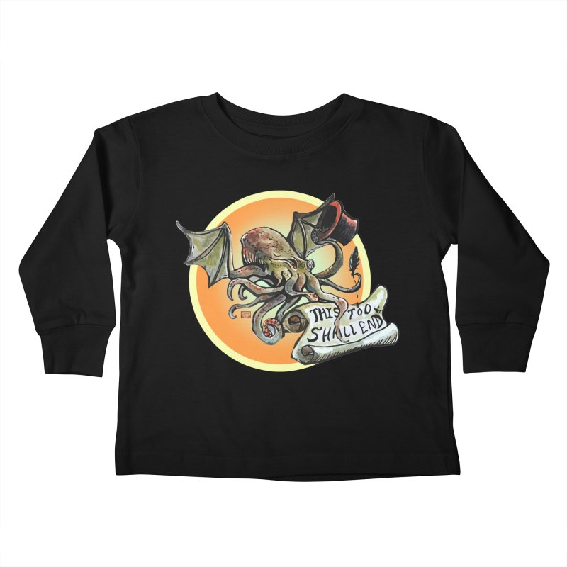 This Too Shall End Kids Toddler Longsleeve T-Shirt by Clare Bohning's Shop