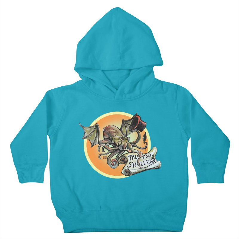 This Too Shall End Kids Toddler Pullover Hoody by Clare Bohning's Shop