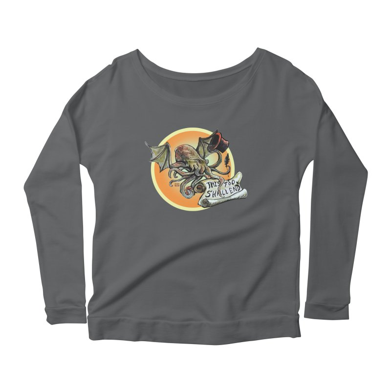 This Too Shall End Women's Scoop Neck Longsleeve T-Shirt by Clare Bohning's Shop