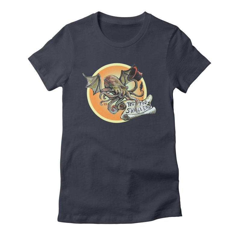 This Too Shall End Women's Fitted T-Shirt by Clare Bohning's Shop