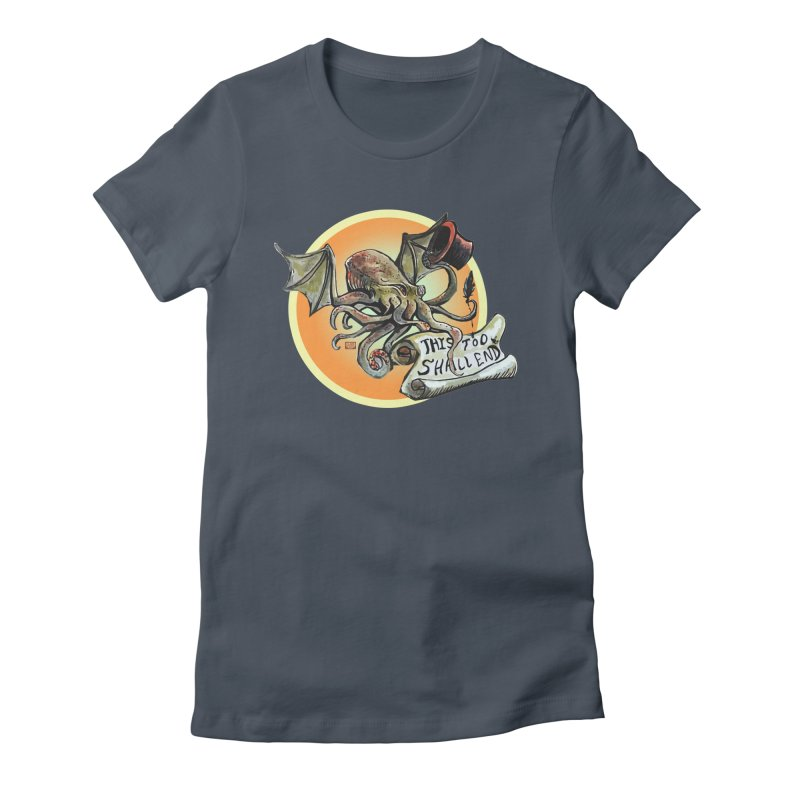 This Too Shall End Women's T-Shirt by Clare Bohning's Shop