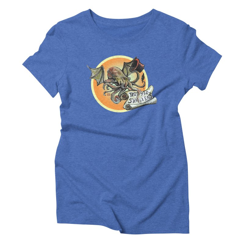 This Too Shall End Women's Triblend T-Shirt by Clare Bohning's Shop