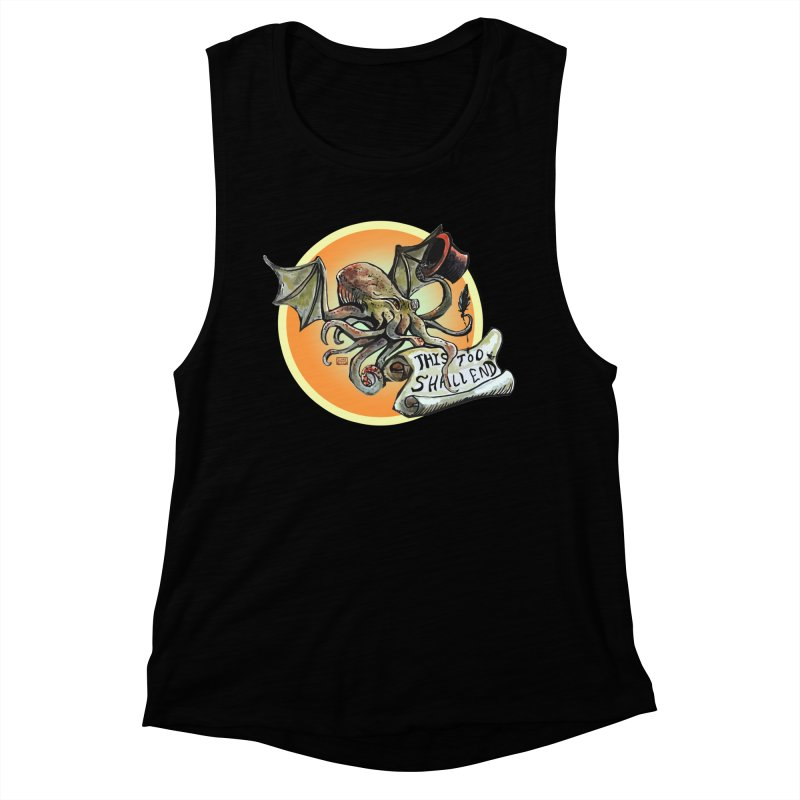This Too Shall End Women's Muscle Tank by Clare Bohning's Shop